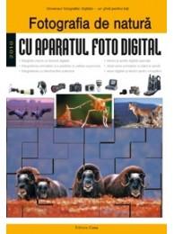 Fotografia de Natura, Editie Editura Casa - de Enczi Zoltan si Richard Keating